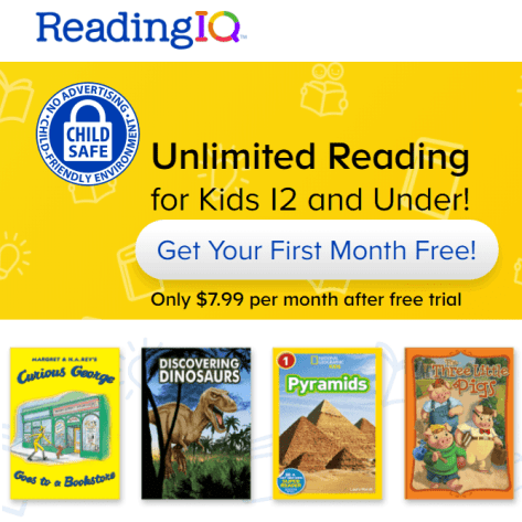 Reading IQ – Unlimited Reading for Kids 12 and Under! Get Your First Month Free!