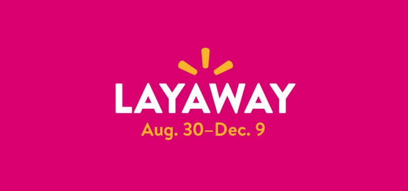 Your guide to Walmart's Layaway services