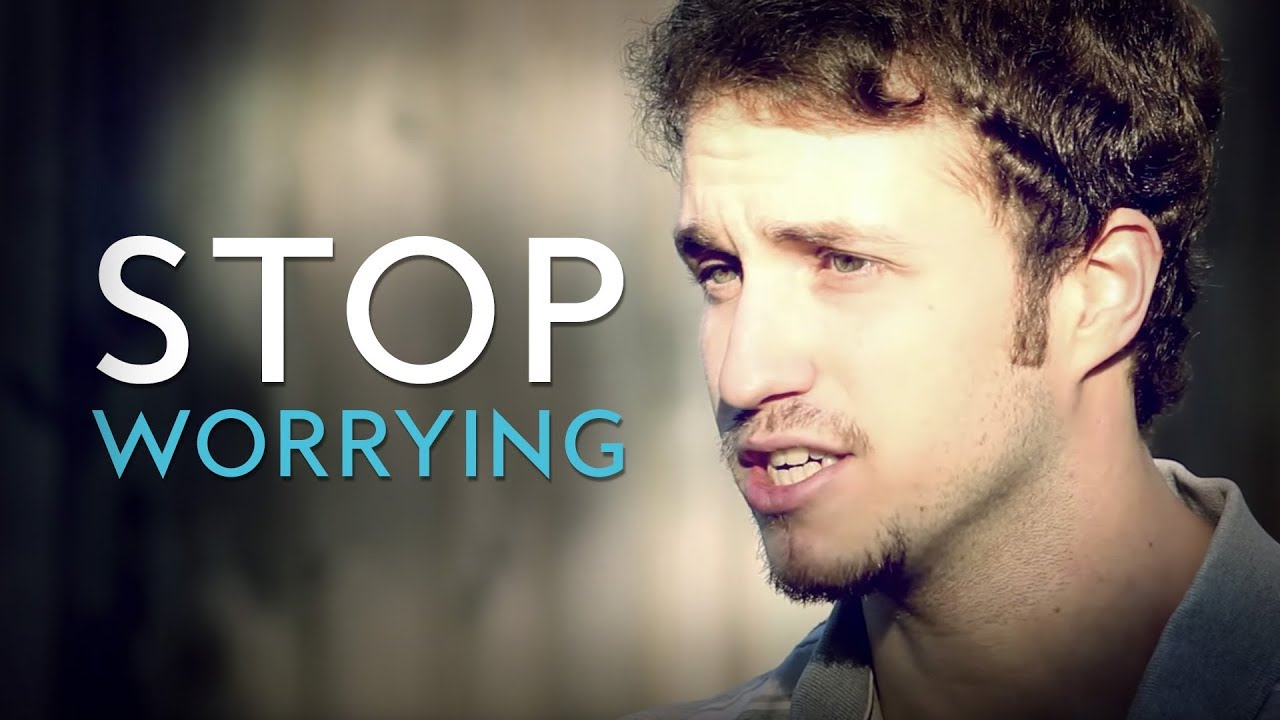 Stop Worrying – Troy Black (YouTube)