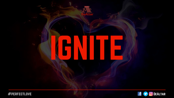 Ignite - DeAltar