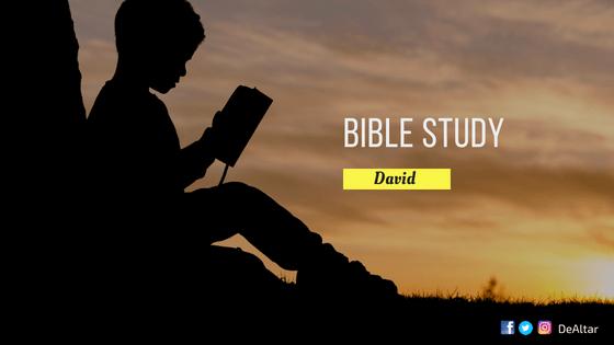 Bible Study - David