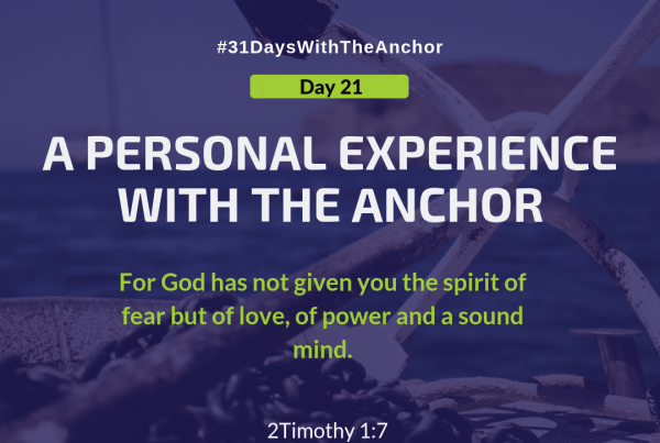31 Days With The Anchor - Day 21