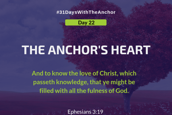 31 Days With The Anchor - Day 22
