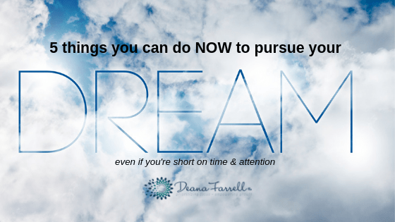 https://deanafarrell.com/how-do-i-find-the-time-to-pursue-my-dream/