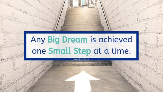 https://deanafarrell.com/dream-big-plan-small/