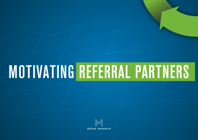 Motivating Referral Partners