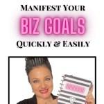 Manifest Your Business Goals