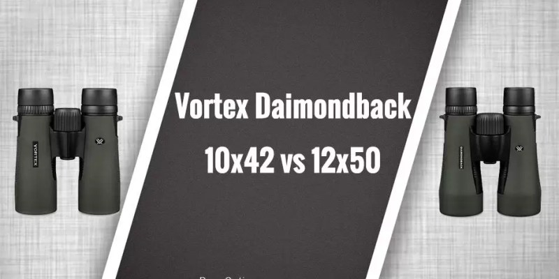 review of vortex diamondback 10x42 vs 12x50 binoculars