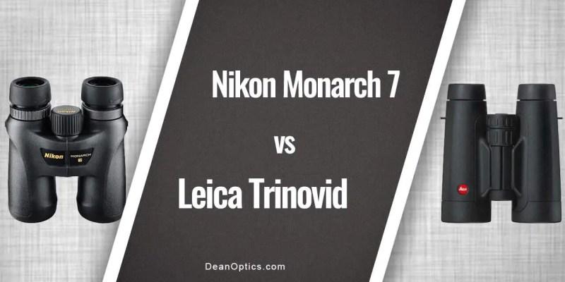 Nikon Monarch 7 vs Leica Trinovid Review