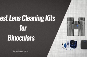 best lens cleaning kits for binoculars