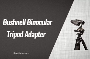 tripod adapter for bushnell binoculars