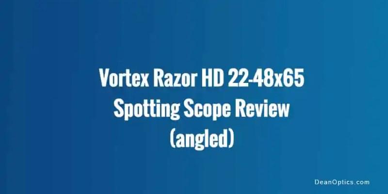review vortex razor hd angled spotting scope 22-48x65