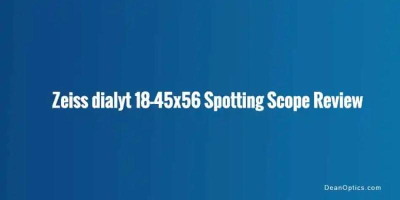 review Zeiss Dialyt field spotter scope
