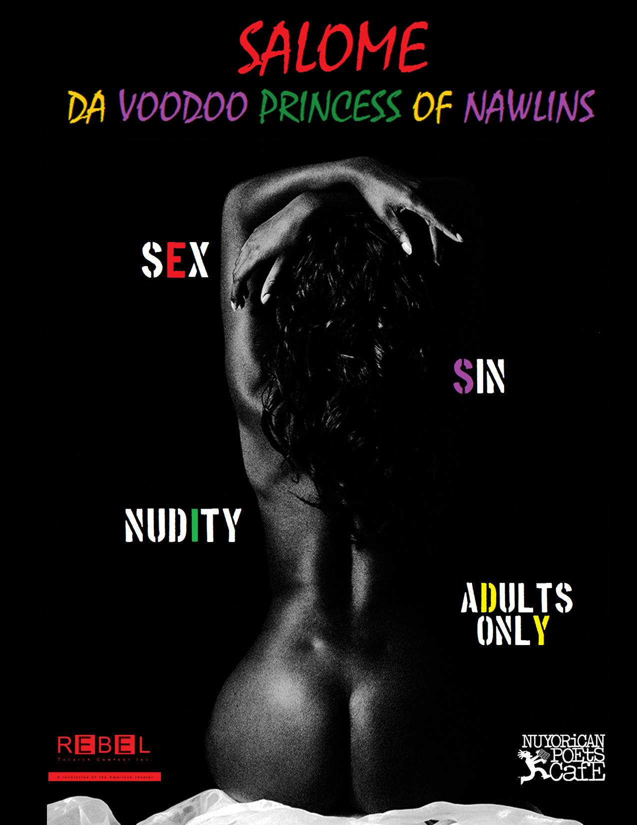 Salome: Da Voodoo Princess of N'Awlins opens at the Nuyorican