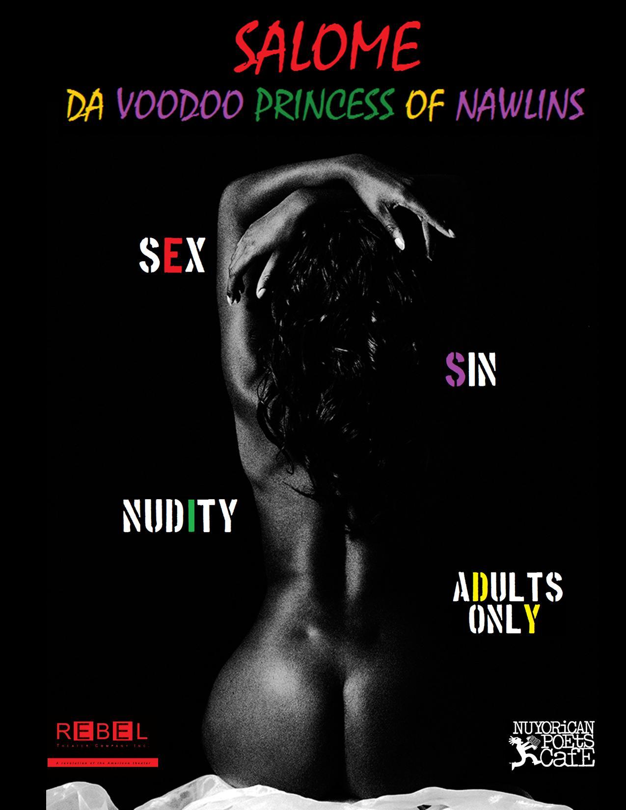 Salome: Da Voodoo Princess of N'Awlins opens at the Nuyorican