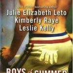 Boys of Summer by Julie Leto, Kimberly Raye & Leslie Kelly