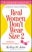 Real Women Don't Wear Size 2