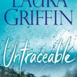 Untraceable Laura Griffin