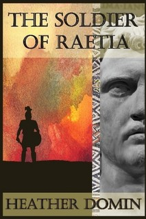 Cover  of the-soldier-of-raetia