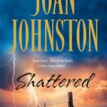 Cover image for Shattered by Joan Johnston