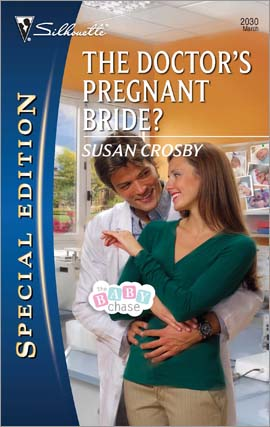The Doctor's Pregnant Bride by Susan Crosby