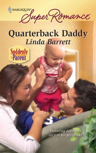 Quarterback Daddy by Linda Barrett
