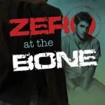 Zero to the Bone by Jane Seville