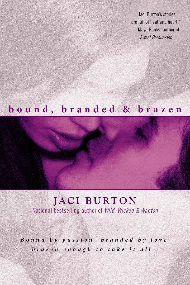 bound, branded and brazen by Jaci Burton