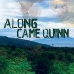 Along Came Quinn