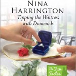 Tipping the Waitress with Diamonds by Nina Harrington