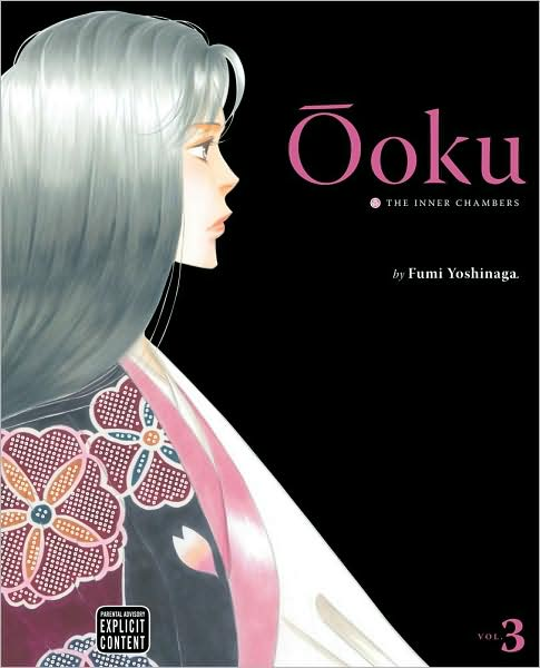 Ooku: The Inner Chambers, Volume 3 by Fumi Yoshinaga