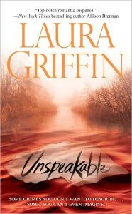Unspeakable Laura Griffin