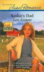 Sasha's Dad by Geri Krotow