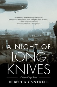 Rebecca Cantrell A Night of Long Knives