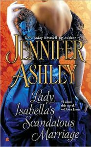 Lady Isabella's Scandalous Marriage by Jennifer Ashley