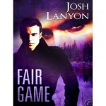 Fair Game by Josh Lanyon