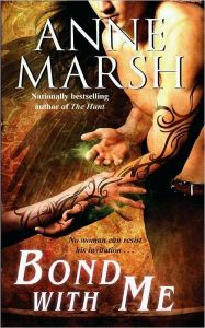 Anne Marsh Bond with Me