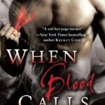 When Blood Calls by JK Beck