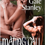 Mating Call [Black Wolf Gorge 2] Gale Stanley