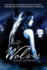 Raised by Wolves  Jennifer Lynn Barnes