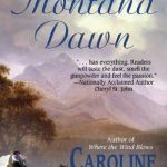 Caroline Fyffe, author of Montana Dawn