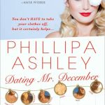 Dating Mr. December (aka Decent Exposure) by Phillipa Ashley