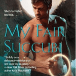 My Fair Succubi by Jill Myles