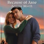 Because of Jane by Lenora Worth