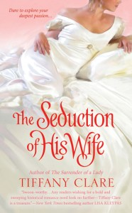 The Seduction of His Wife by Tiffany Clare