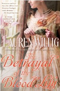 The Betrayal of the Blood Lily by Lauren Willig
