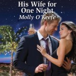 His Wife for One Night by Molly O'Keefe