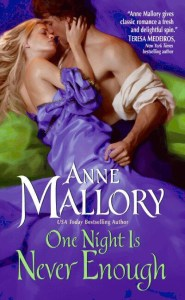 One Night Is Never Enough By Anne Mallory