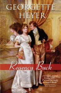 Regency Buck by Georgette Heyer