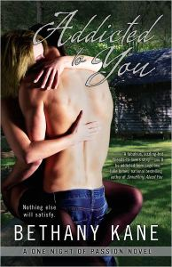 Addicted to You by Bethany Kane